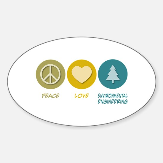 Peace Love Environmental Engineering Decal