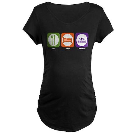 Eat Sleep Debate Maternity Dark T-Shirt