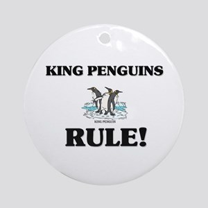 King Penguins Rule! Ornament (Round)
