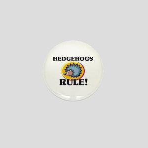 Hedgehogs Rule! Mini Button
