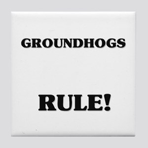 Groundhogs Rule! Tile Coaster