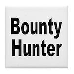 Bounty Hunter Tile Coaster