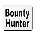 Bounty Hunter Mousepad
