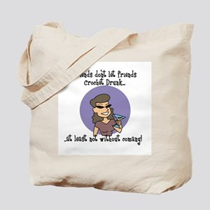 Crochet Drunk - With Company Tote Bag