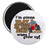 Play In The Dirt Magnet