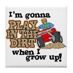 Play In The Dirt Tile Coaster
