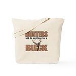 Hunters/Buck Tote Bag