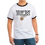 Reason for Rules Ringer T