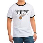 Reason for Rules Ringer T