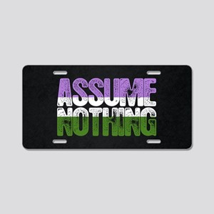 Assume Nothing Genderqueer Aluminum License Plate
