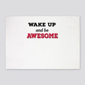 wake up and be awesome 5'x7'Area Rug