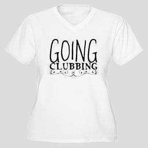 Going clubbing Plus Size T-Shirt