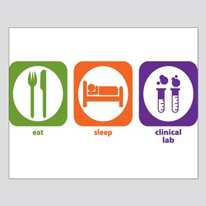 Eat Sleep Clinical Lab Small Poster