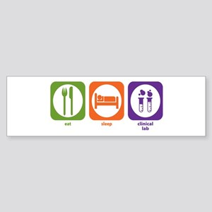 Eat Sleep Clinical Lab Bumper Sticker