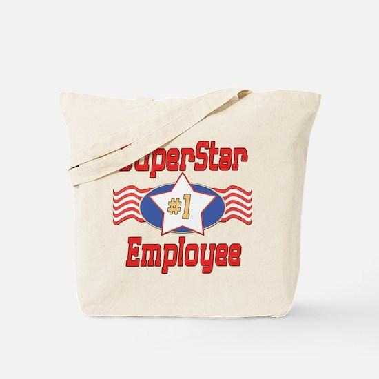 Superstar Employee Tote Bag