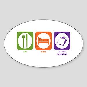 Eat Sleep Claims Adjusting Oval Sticker