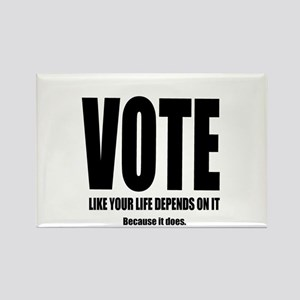 Vote For Your Life Rectangle Magnet