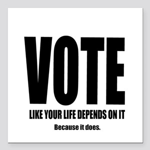 """Vote For Your Life Square Car Magnet 3"""" x 3"""""""