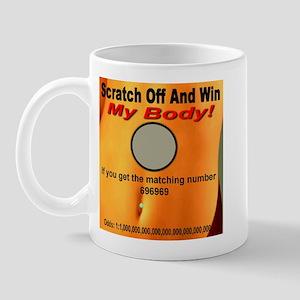 Scratch Off And Win My Body! Mug