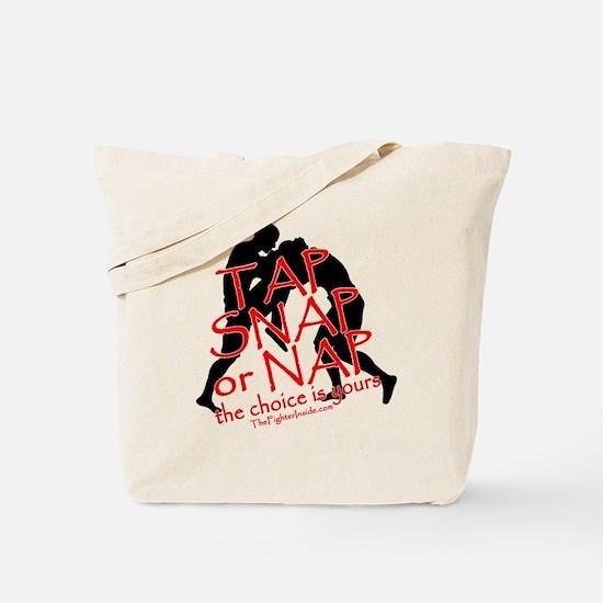 TAP SNAP OR NAP, THE CHOICE I Tote Bag