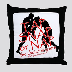 TAP SNAP OR NAP, THE CHOICE I Throw Pillow