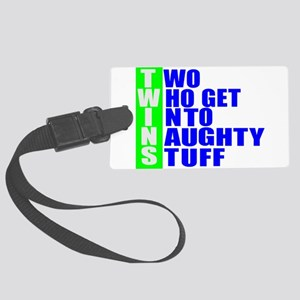 Naughty twins Large Luggage Tag