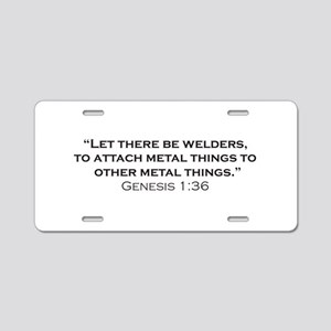 The creation of Welders Aluminum License Plate