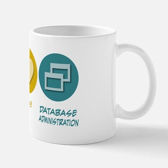 Peace Love Database Administration Mug