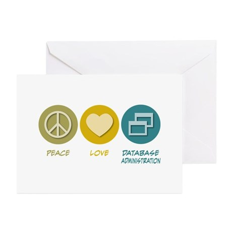 Peace Love Database Administration Greeting Cards