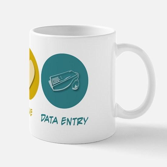 Peace Love Data Entry Mug