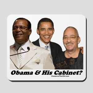 """Obama's Cabinet?"" Mousepad"