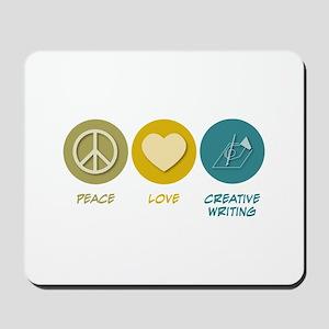 Peace Love Creative Writing Mousepad