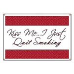 Kiss Me I Just Quit Smoking Banner