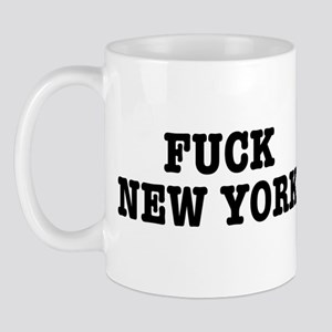 Fuck New York Mug
