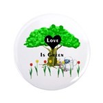 "Love Is Green 3.5"" Button"
