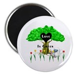 "Love Is Green 2.25"" Magnet (100 pack)"