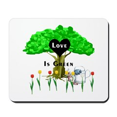 Love Is Green Mousepad