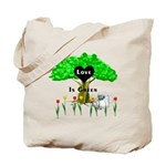 Love Is Green Tote Bag