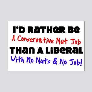 """I'd Rather Be A Conservative Nut Job"" P"