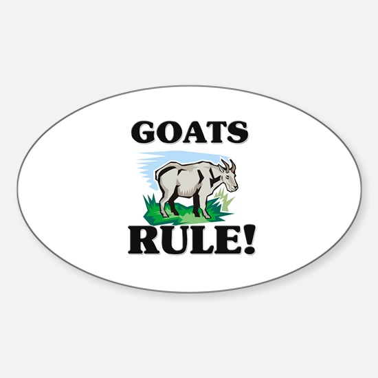 Goats Rule! Oval Decal