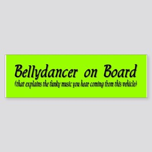 Bellydancer on Board Bumper Sticker
