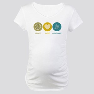 Peace Love Compliance Maternity T-Shirt
