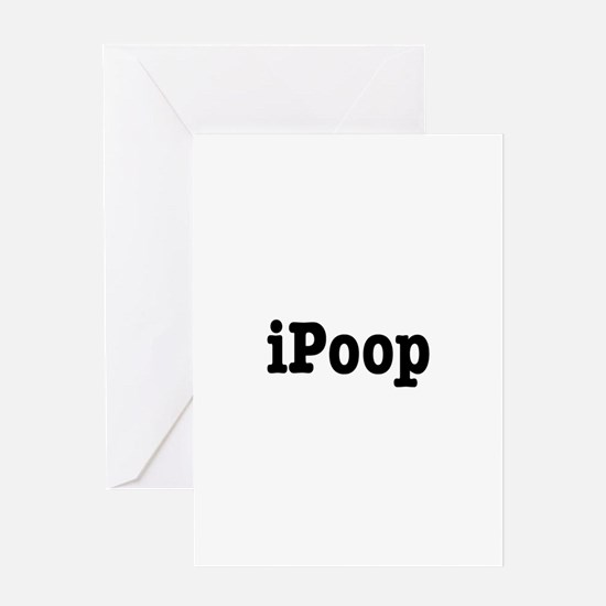 iPoop Greeting Card