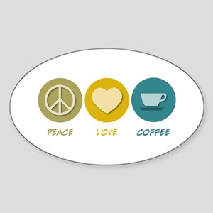 Peace Love Coffee Oval Sticker