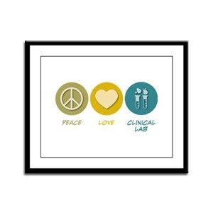 Peace Love Clinical Lab Framed Panel Print