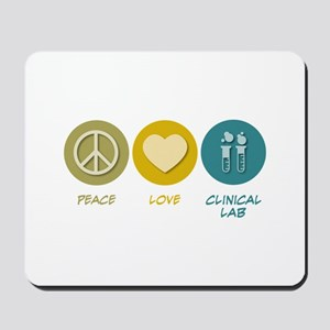 Peace Love Clinical Lab Mousepad