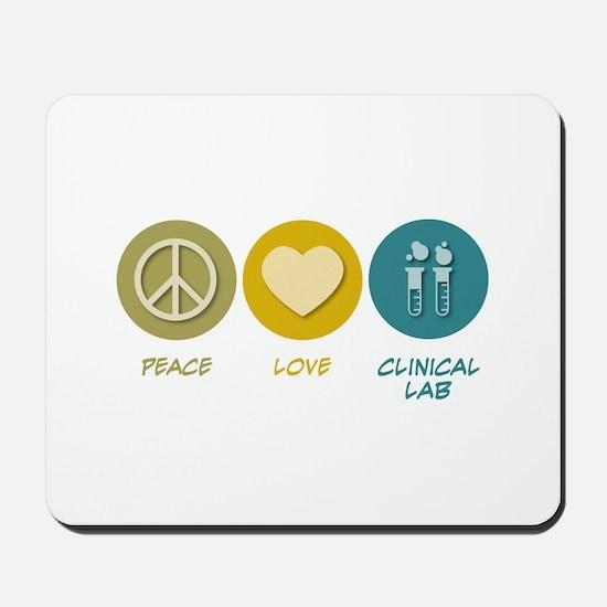 Peace Love Clinical Lab Mousepad
