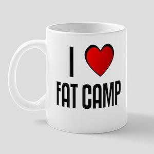 I LOVE FAT CAMP Mug