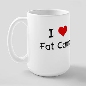 I LOVE FAT CAMP Large Mug