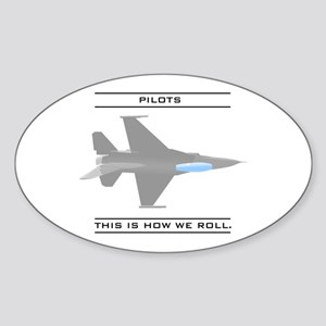 Pilots: How We Roll Oval Sticker